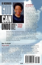 BE ENCOURAGED: GOD CAN UNDO IT!